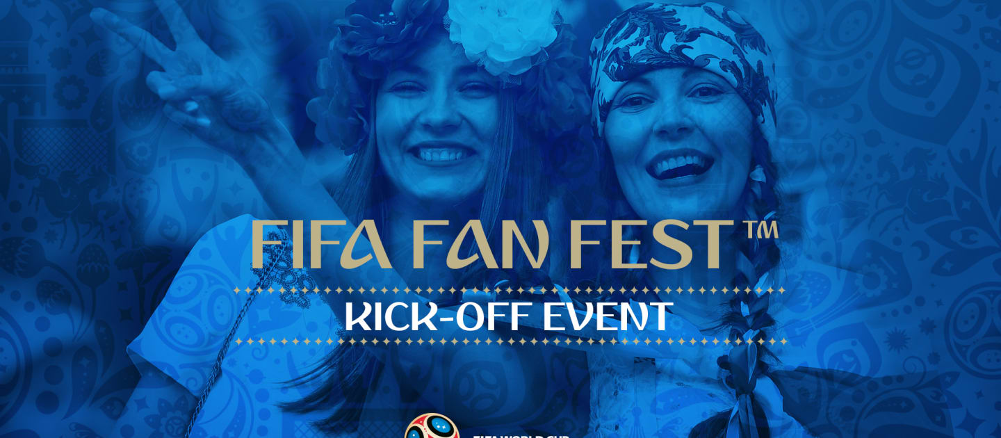 Moscow's FIFA Fan Fest™ kicks off on 10 June